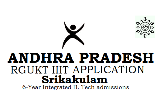 rguktsklm.ac.in AP RGUKT IIIT Srikakulam Online Application 2019