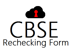 CBSE 12th Rechecking Form 2021 for Revefification