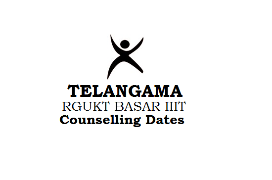 Telangana RGUKT Counselling Dates 2020 for Basara