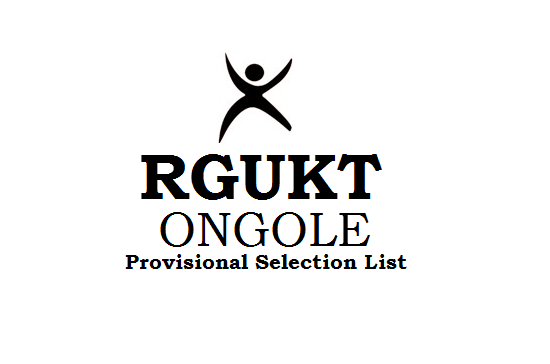 AP RGUKT IIIT Ongole Provisional Selection list 2019