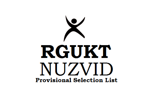 AP RGUKT IIIT Nuzvid Selected List 2019 for Phase-1, Phase-2, Phase-3 & Backlogs