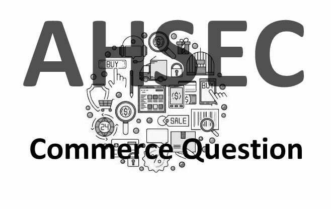 AHSEC Commerce Question Paper 2021 Pdf