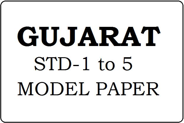 Gujarat STD-1, 2, 3, 4, 5 Model Paper 2021