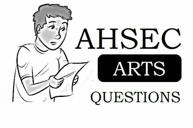 AHSEC Arts Question Paper 2021