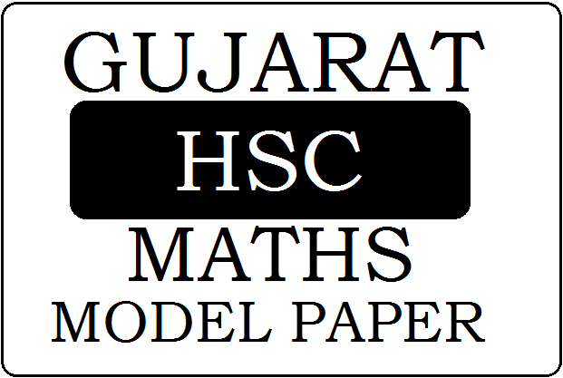 GSEB STD-12 Mathematics Model Paper 2020
