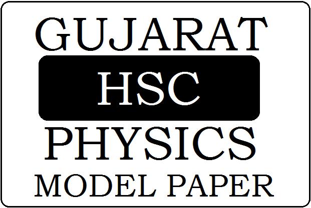 GSEB STD-12 Physics Model Paper 2020
