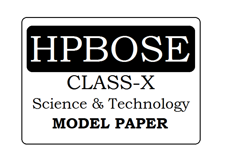 HP Board Class 10th Science & Technology Model Paper 2021