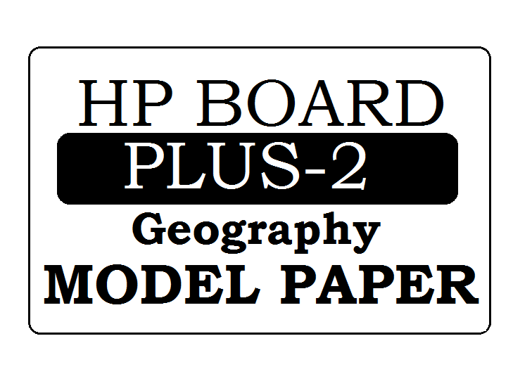HP Board 12th Geography Model Paper 2020