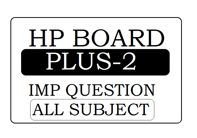 HP Board 12th Important Question 2020