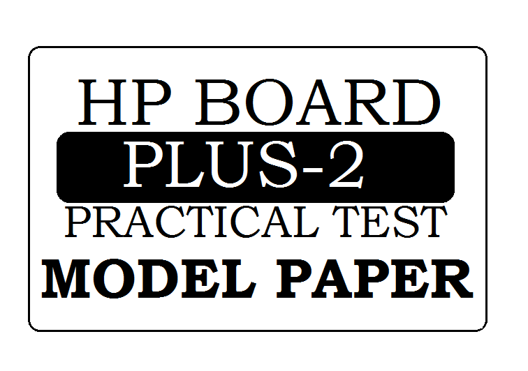 HP Board 12th Practical Model Paper 2021