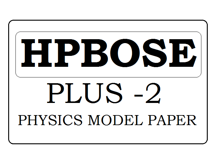 HP Board Plus-2 Physics Model Question Paper 2021 Pdf