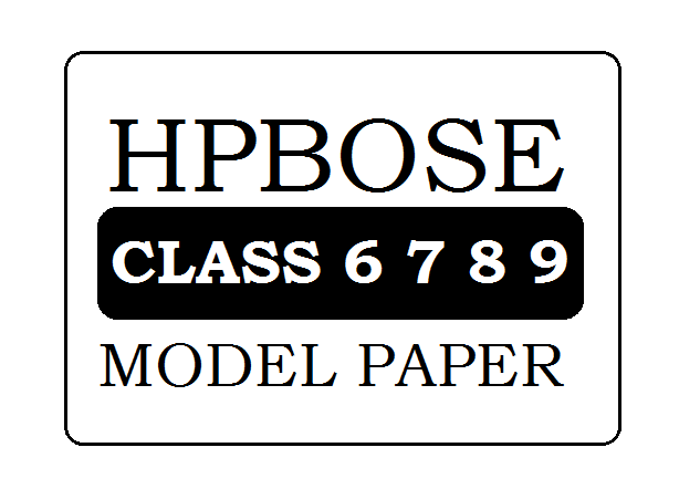 HP Board Class 6th, 7th, 8th, 9th Model Paper 2020 Pdf