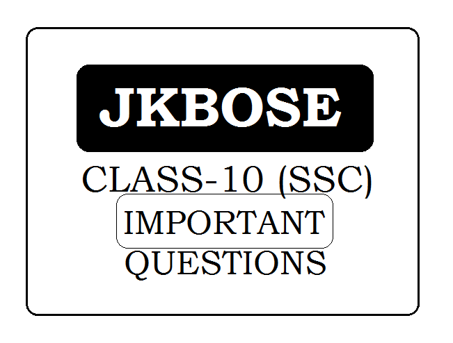 JKBOSE 10th Important Questions 2021