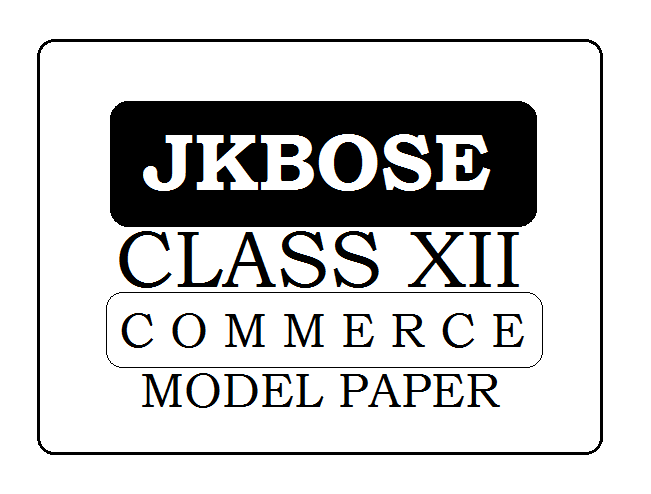 JKBOSE 12th Commerce Model Paper 2020