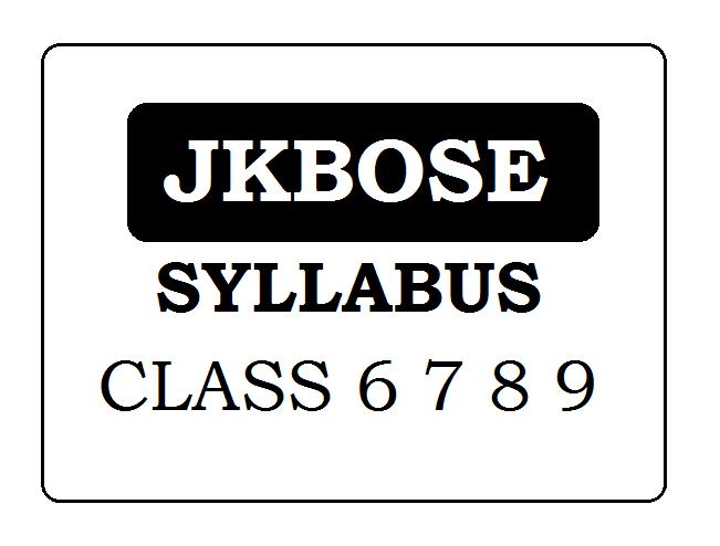 JKBOSE Class 6 7 8 9 Syllabus 2020
