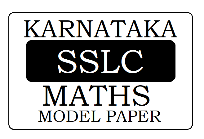 KAR 10th/ SSLC Mathematics Model Paper 2020