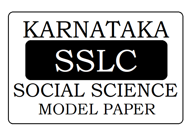 KSEEB SSLC/ 10th Social Science Model Paper 2020