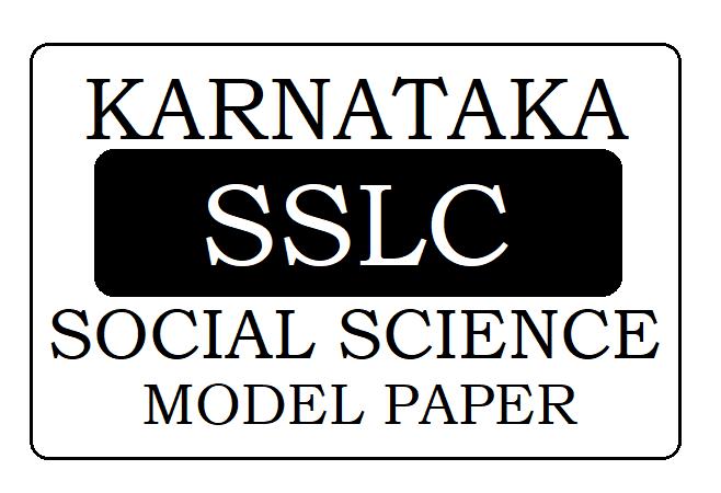 KSEEB SSLC/ 10th Social Science Model Paper 2022