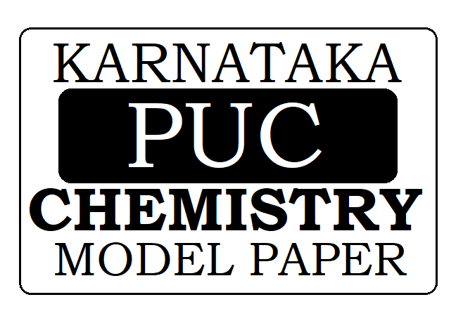 KAR PUC Chemistry Model Paper 2021