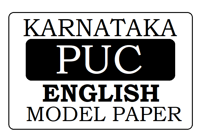 KAR 1st & 2nd PUC English Model Paper 2021