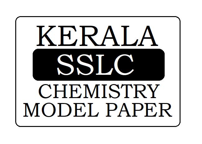 Kerala SSLC Chemistry Model Paper 2021