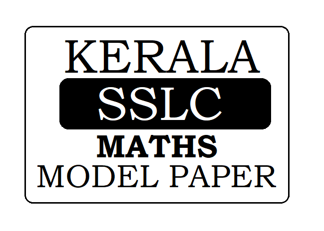 Kerala STD-10 / SSLC Maths Model Question Paper 2021