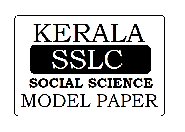 Kerala SSLC Social Science Model Paper 2020