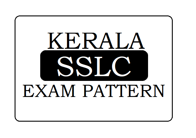 Kerala SSLC / STD-10  Exam Pattern 2021 Question Paper Style