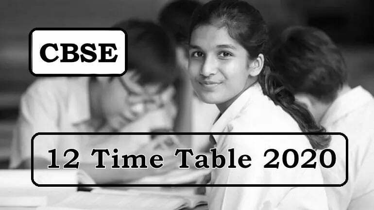 CBSE 12th Time Table 2020