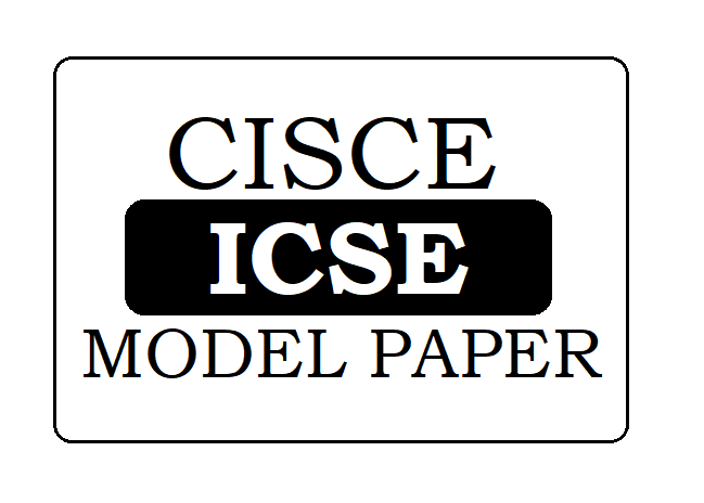 CISCE Board 10th Model Paper 2021