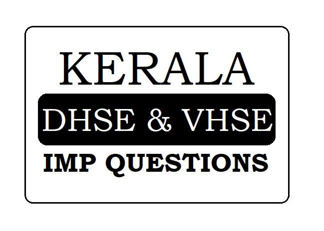 DHSE Kerala HSC IMP Questions 2021