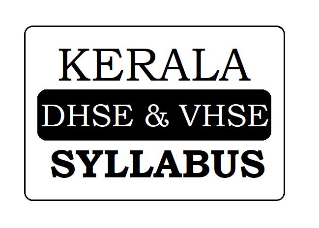 Kerala Plus-1 & Plus-2 New Syllabus 2020