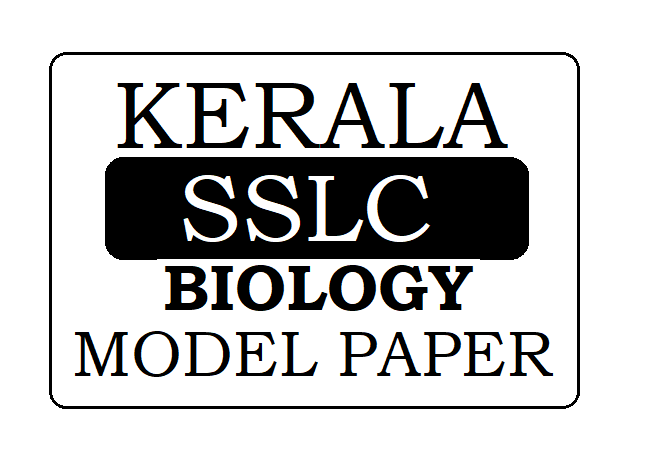 Kerala SSLC / STD-10 Biology Model Paper 2020