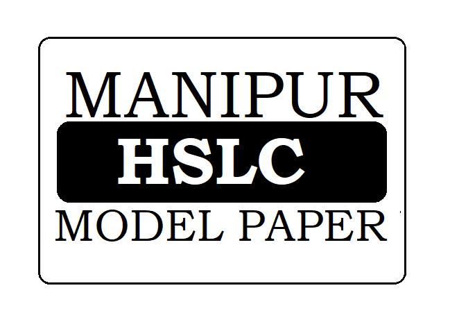 Manipur 10th Model Paper 2021