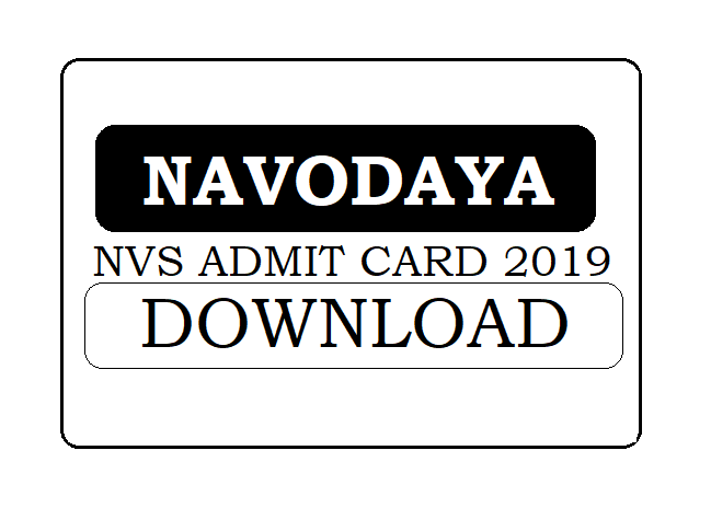 NVS Admit Card or Hall Ticket 2019