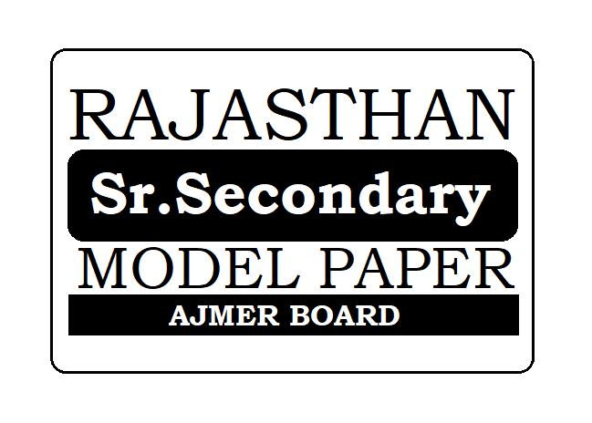 BSER Ajmer 12th Model Paper 2022