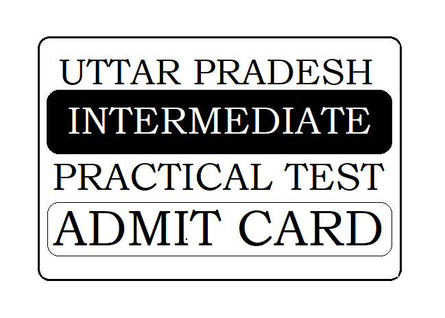 UP Intermediate Practical Test Admit Card 2020