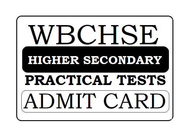 WBCHSE Practical Test Admit Card 2021
