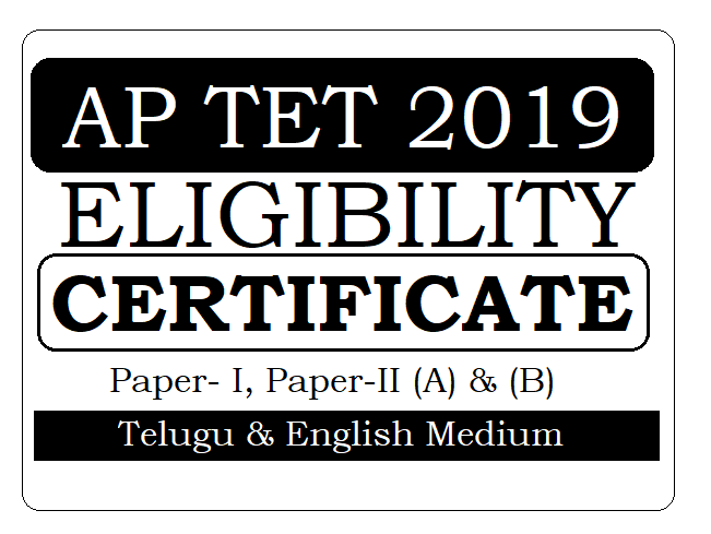 AP TET Eligibility Certificate 2019