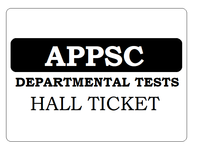 APPSC Departmental Test Hall Ticket 2019