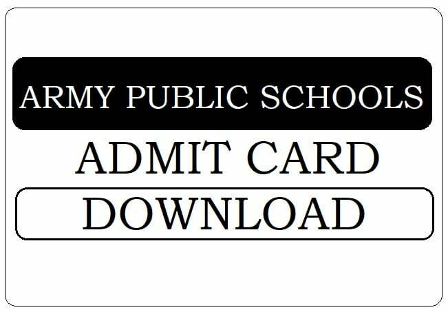 Army Public Schools PGTs, TGTs, PRTs Teacher Recruitment  Online Screening test Admit Card 2021