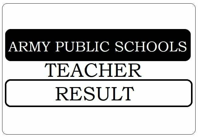 Army Public Schools PGT, TGT, PRT Teachers Result 2021