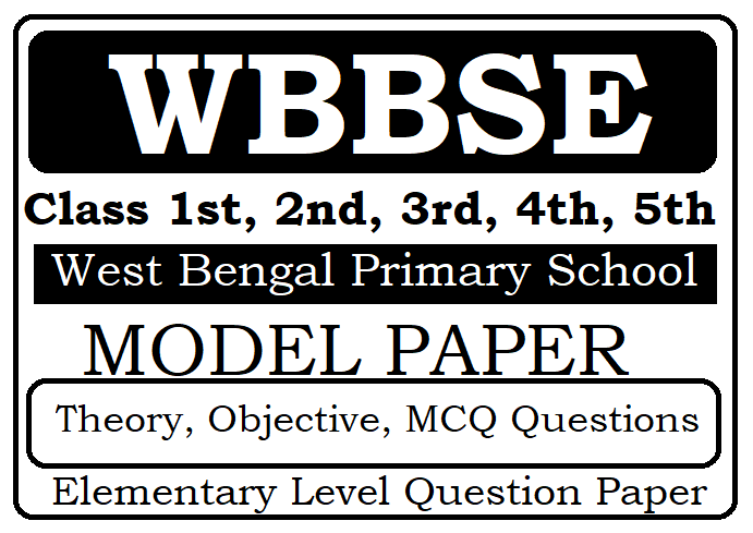 WB Class 1st, 2nd, 3rd, 4th, 5th Model Paper 2021