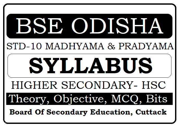 BSE Odisha 10th Syllabus 2020, Odisha Board Madhyama (HSC) New Syllabus 2020