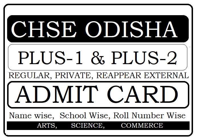CHSE Odisha Plus-1, Plus-2 Admit Card 2021
