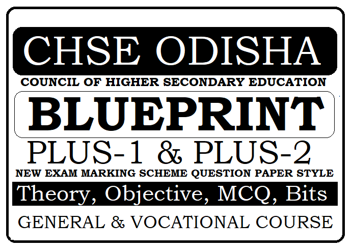 CHSE Odisha Plus-1 & Plus-2 Blueprint 2020 New Exam Marking Scheme