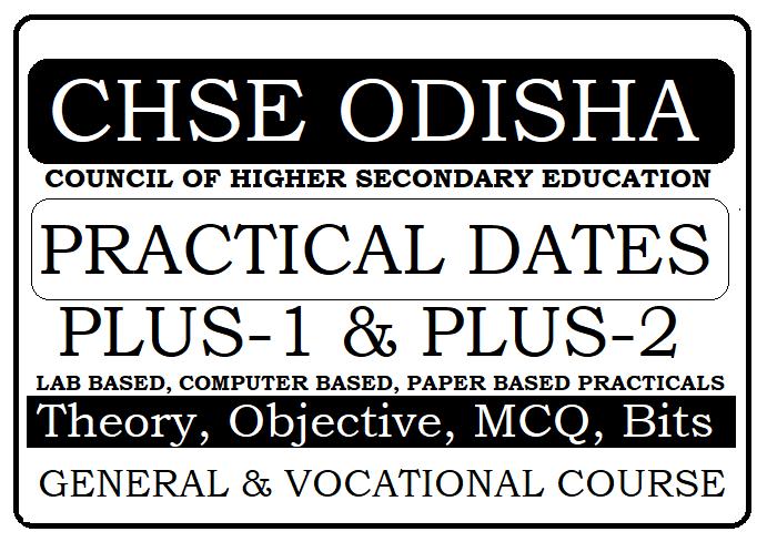 CHSE Odisha Plus-2 Practical Dates 2022