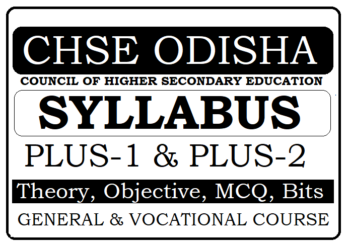 CHSE Odisha Plus-2 Syllabus 2020 CHSE Odisha 12th New Syllabus 2020