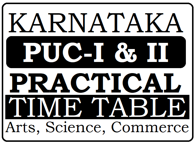 Kar PUC Practical Exam Dates 2021, Kar 1st & 2nd PUC Practical Test Time Table 2021