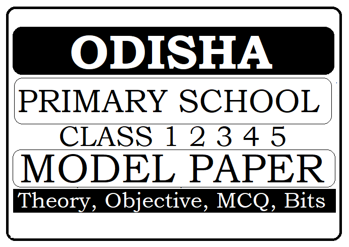 Odisha 1st, 2nd, 3rd, 4th, 5th Model Paper 2021
